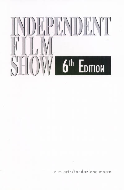 Independent Film Show 6th Edition
