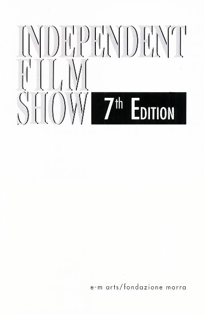 Independent Film Show 7th Edition